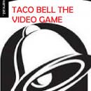 Taco Bell Revenge Box Art Cover