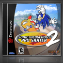 Sonic the Hedgehog's Pro Skater 2 Box Art Cover