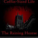 Coffin-Sized Life - The Raining Hearse Box Art Cover