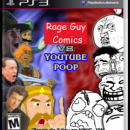 Rage guy comics VS Youtube Poop Box Art Cover