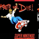 Skate or Die! Box Art Cover