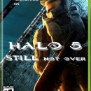 Halo 5:  STILL Not Over Box Art Cover